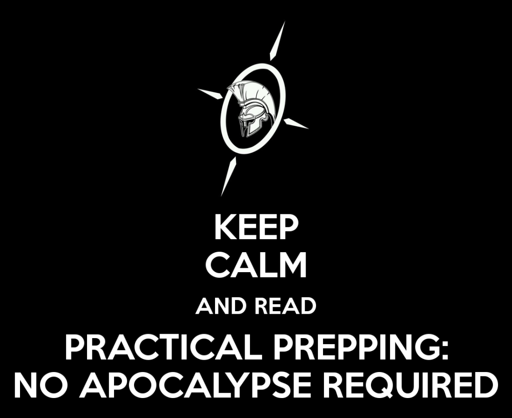 keep-calm-and-read-practical-prepping-no-apocalypse-required